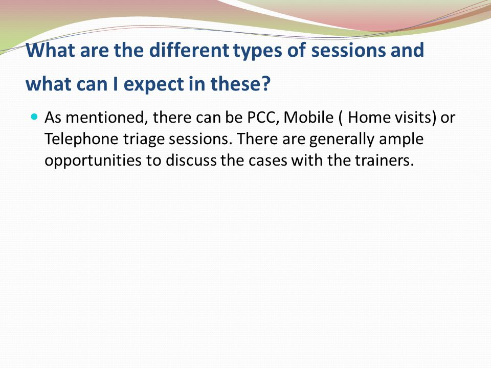 What are the different types of sessions and what can I expect in these