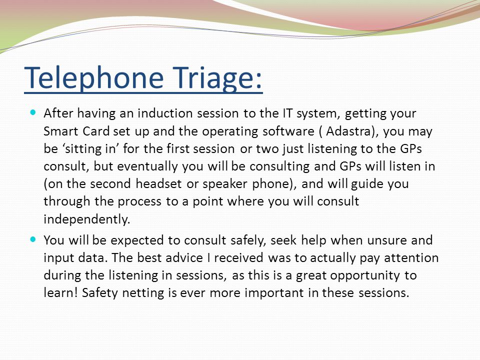Telephone Triage: