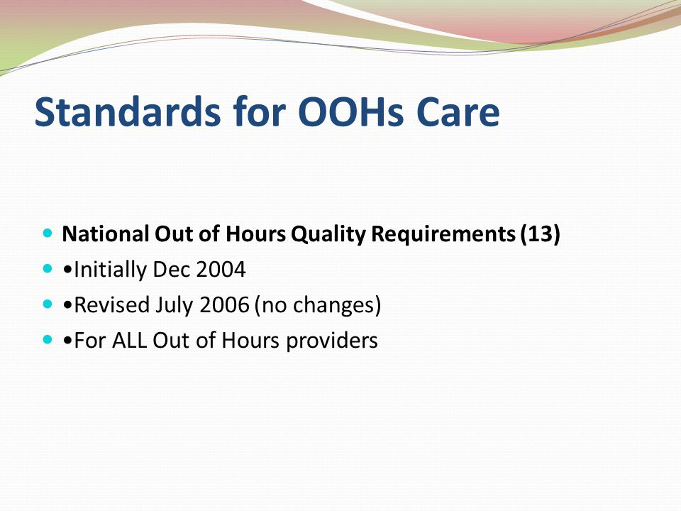 Standards for OOHs Care