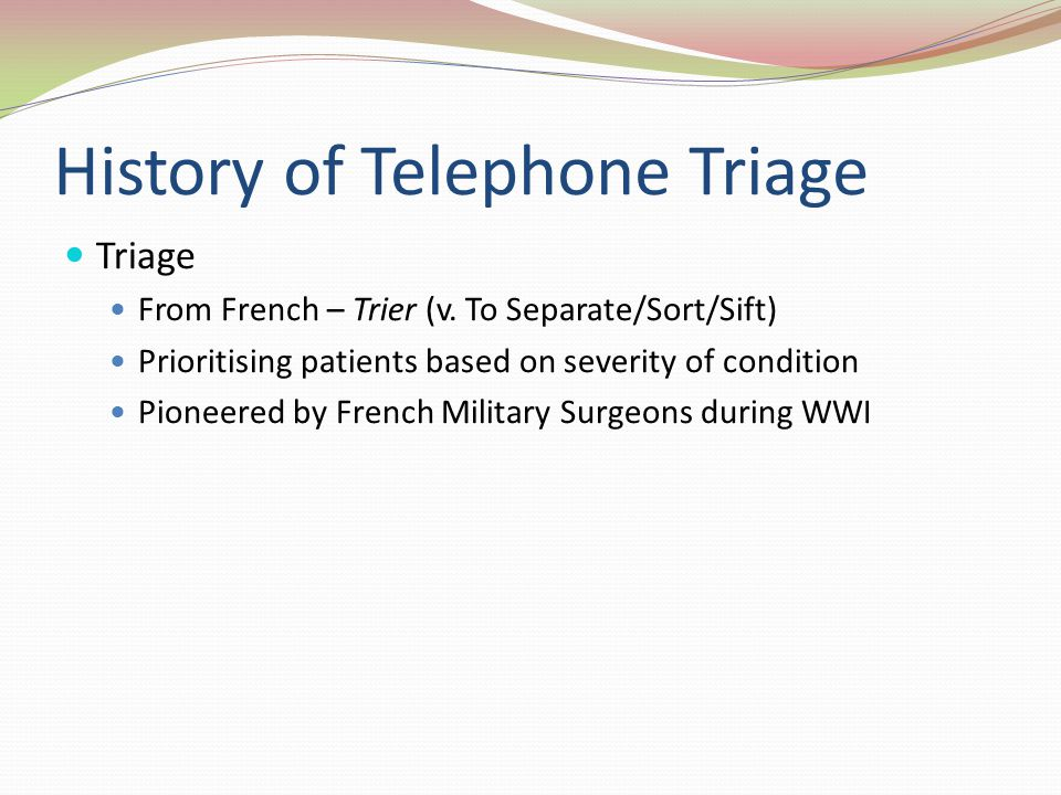 History of Telephone Triage