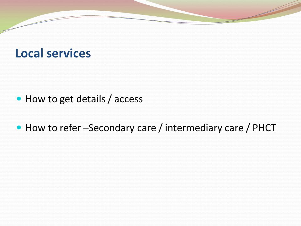 Local services How to get details / access