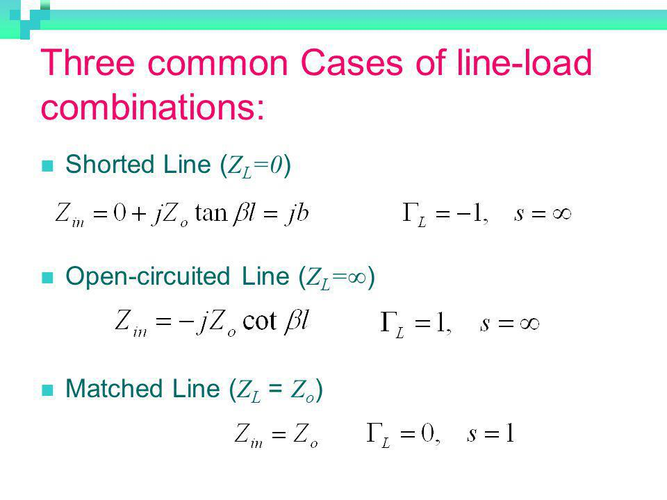 Three common Cases of line-load combinations: