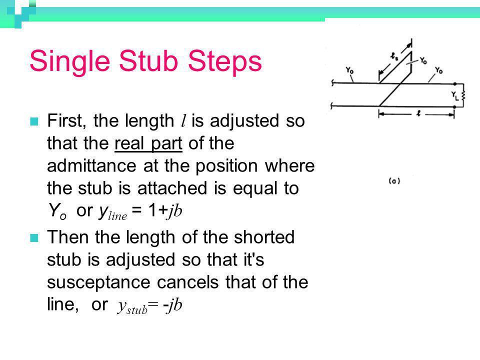 Single Stub Steps