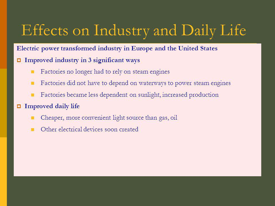 Effects on Industry and Daily Life