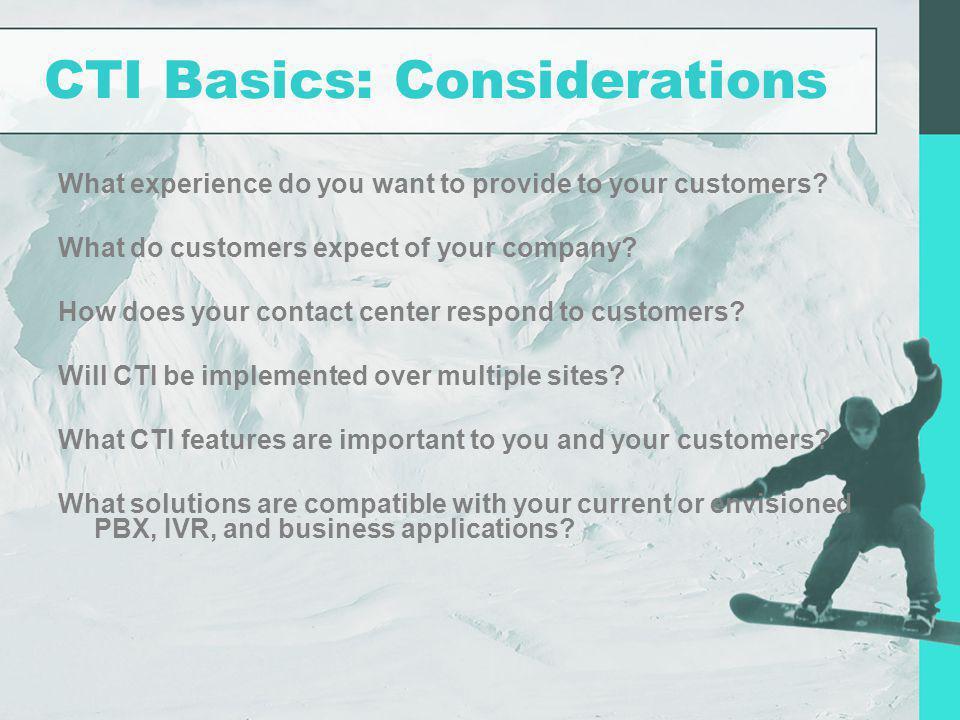 CTI Basics: Considerations