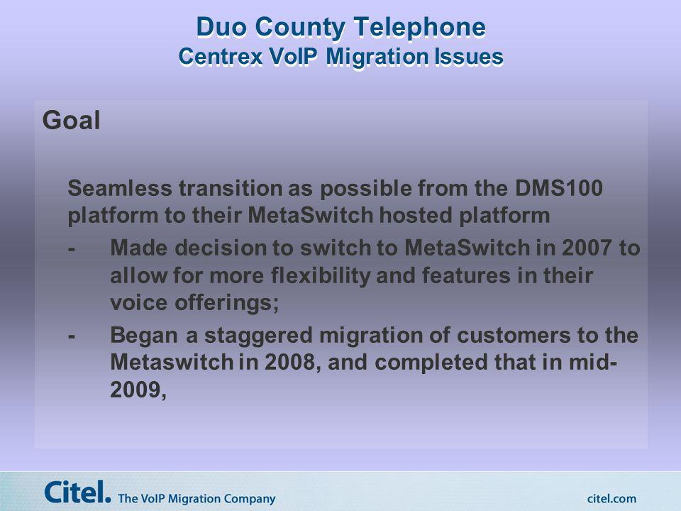 Duo County Telephone Centrex VoIP Migration Issues