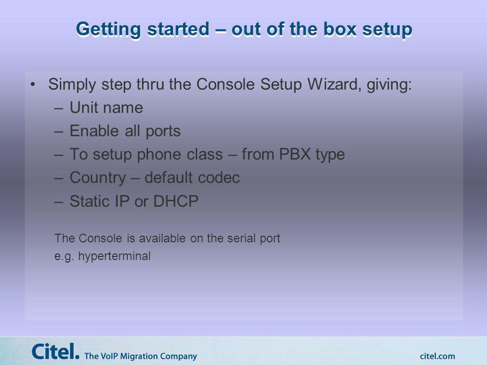 Getting started – out of the box setup