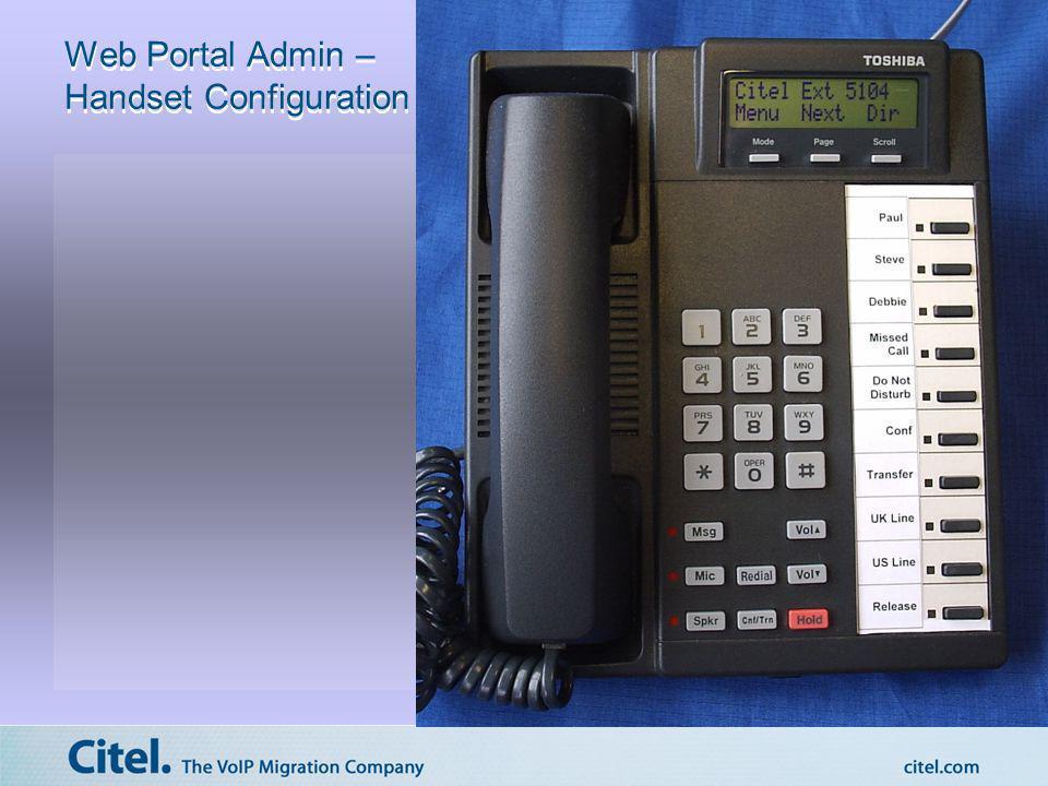 Web Portal Admin – Handset Configuration