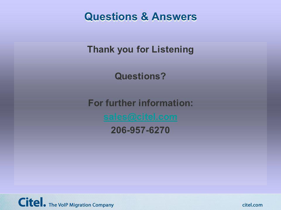 Thank you for Listening For further information: