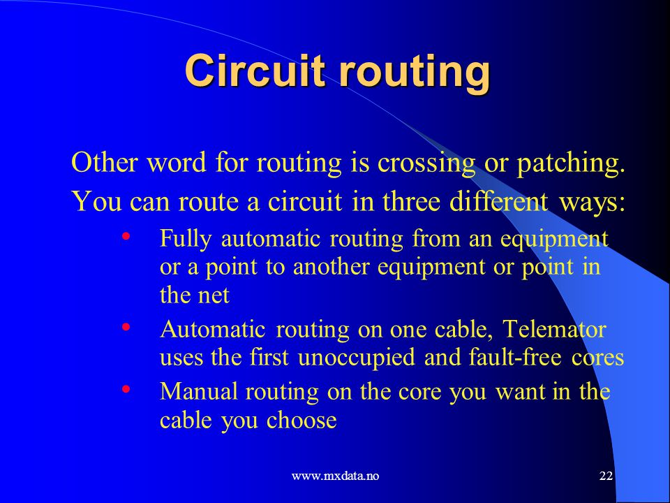 Circuit routing Other word for routing is crossing or patching.