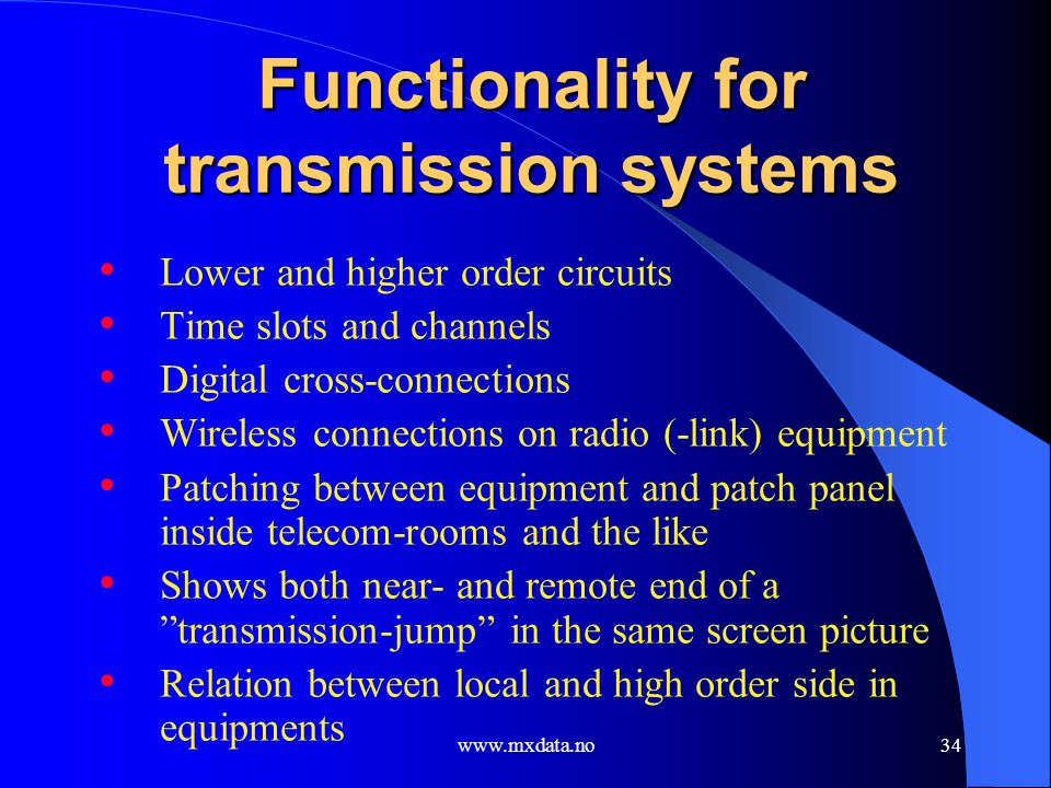 Functionality for transmission systems