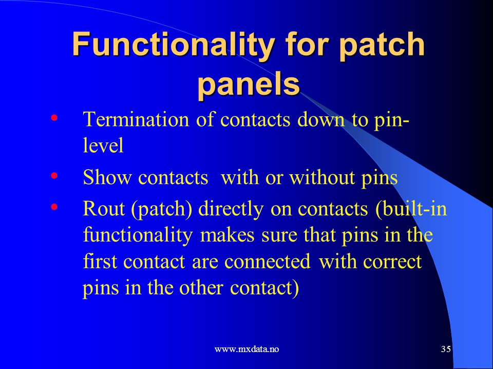 Functionality for patch panels