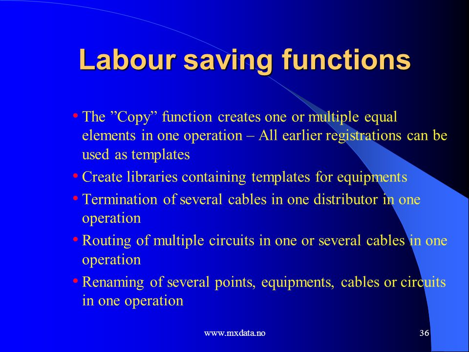 Labour saving functions