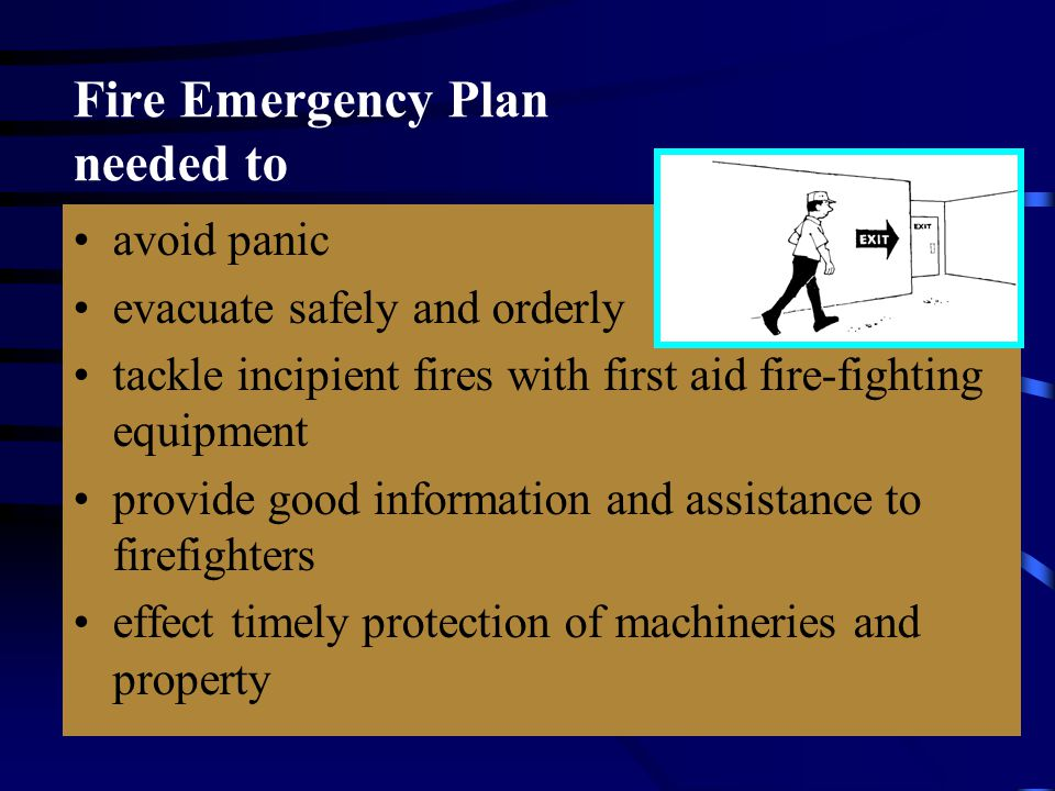 Fire Emergency Plan needed to