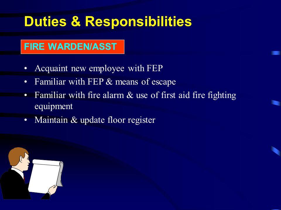 Duties & Responsibilities FIRE WARDEN/ASST