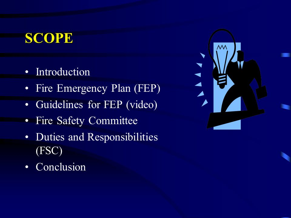 SCOPE Introduction Fire Emergency Plan (FEP)
