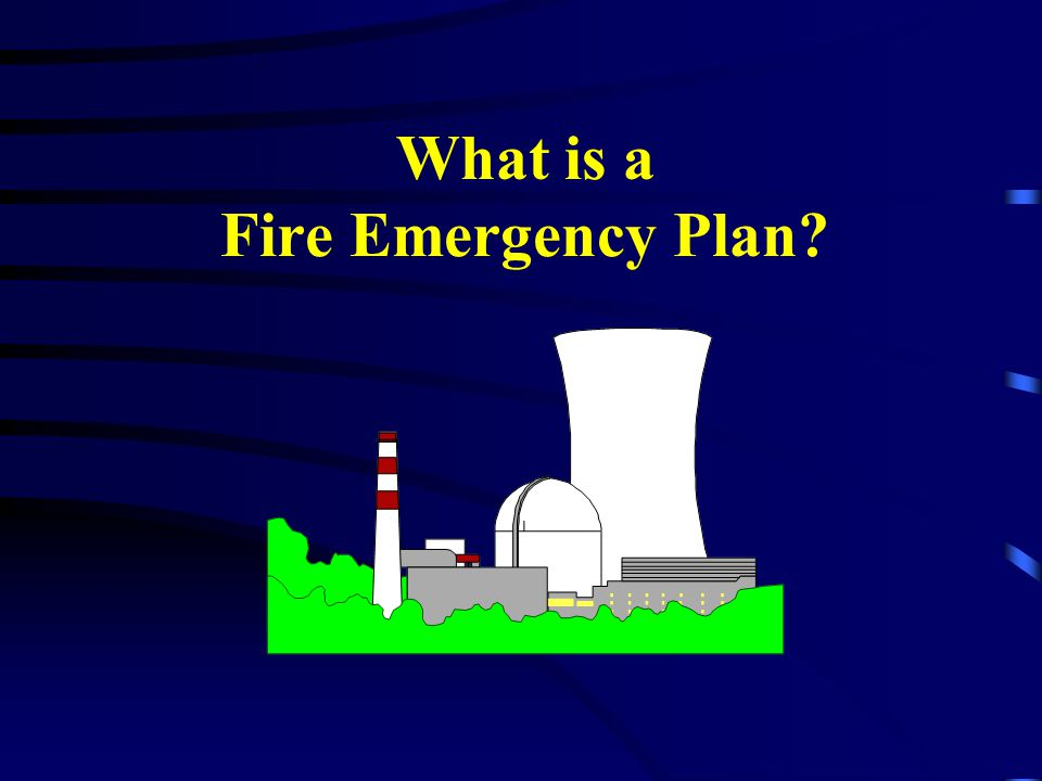 What is a Fire Emergency Plan