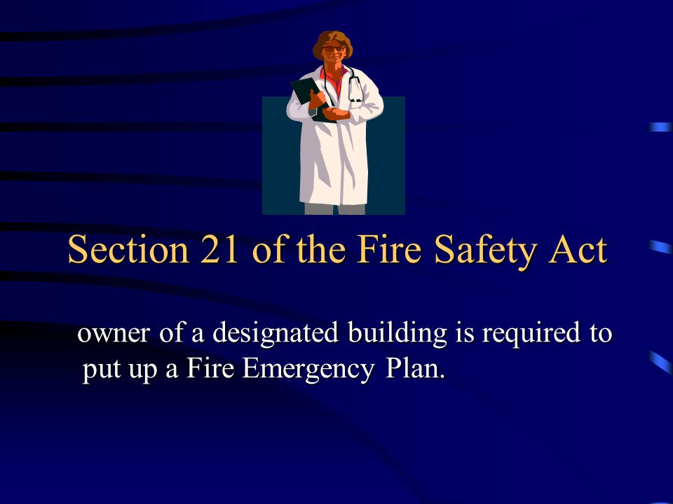 Section 21 of the Fire Safety Act