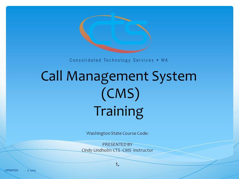 Call Management System (CMS) Training