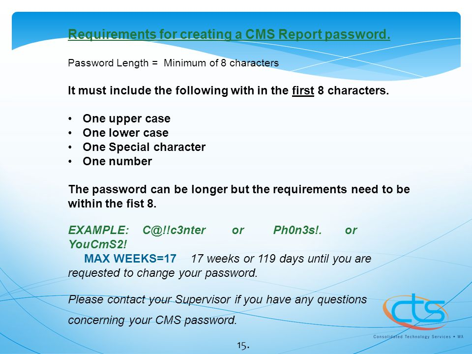Requirements for creating a CMS Report password.