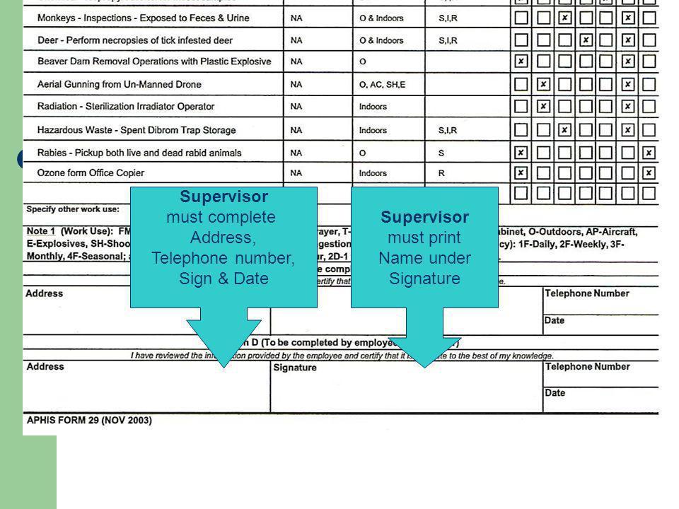 Supervisor must complete. Address, Telephone number, Sign & Date. Supervisor. must print. Name under.