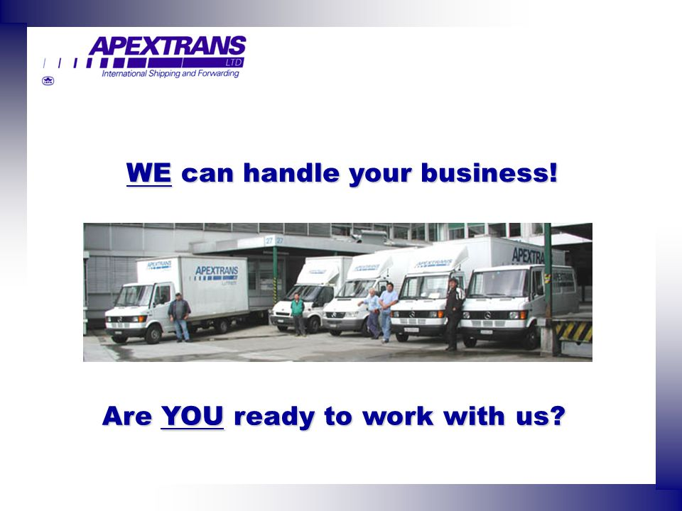 WE can handle your business! Are YOU ready to work with us