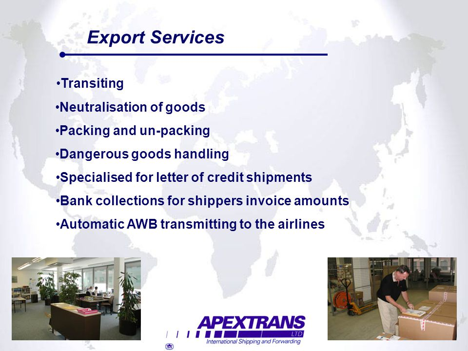 Export Services Transiting Neutralisation of goods