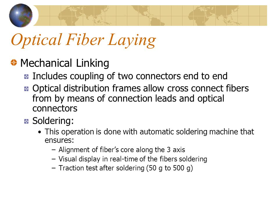 Optical Fiber Laying Mechanical Linking
