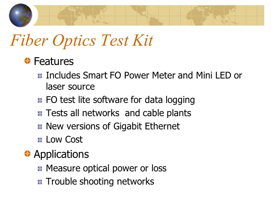 Fiber Optics Test Kit Features Applications