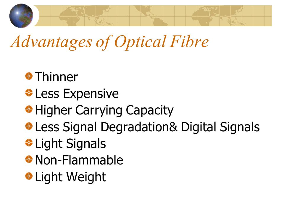 Advantages of Optical Fibre