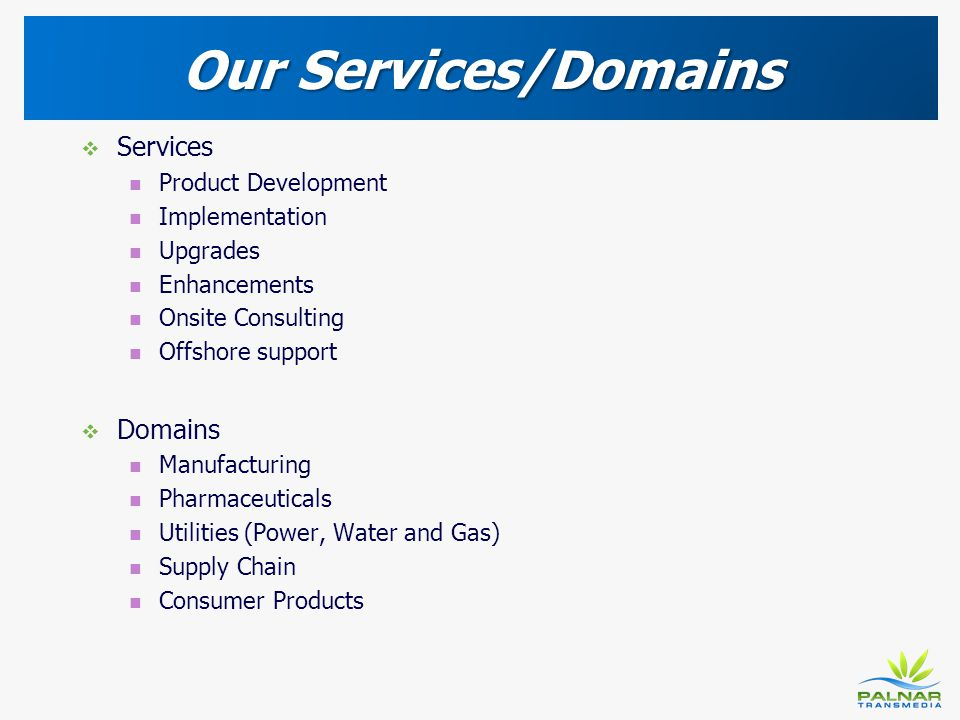 Our Services/Domains Services Domains Product Development
