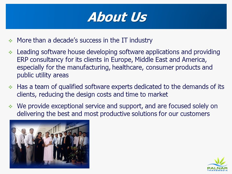 About Us More than a decade's success in the IT industry