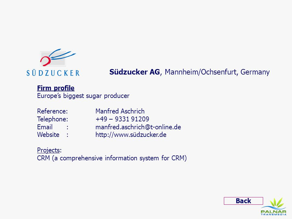 Südzucker AG, Mannheim/Ochsenfurt, Germany