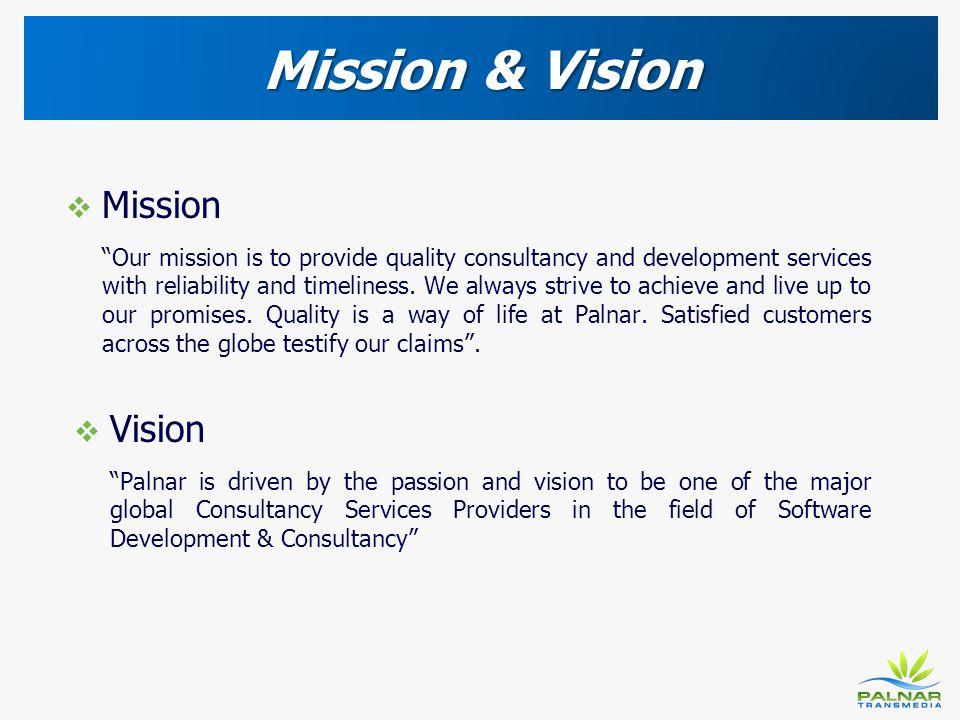 Mission & Vision Mission Vision