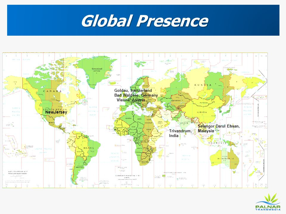 Global Presence Goldau, Switzerland Bad Waldsee, Germany