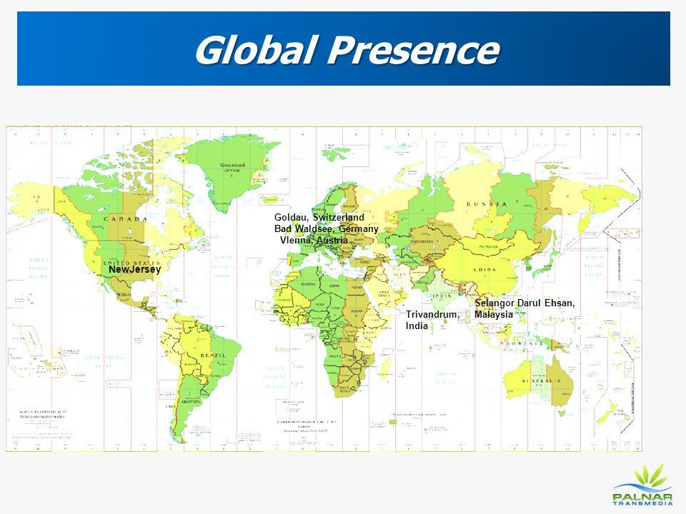 Global Presence Goldau, Switzerland Bad Waldsee, Germany