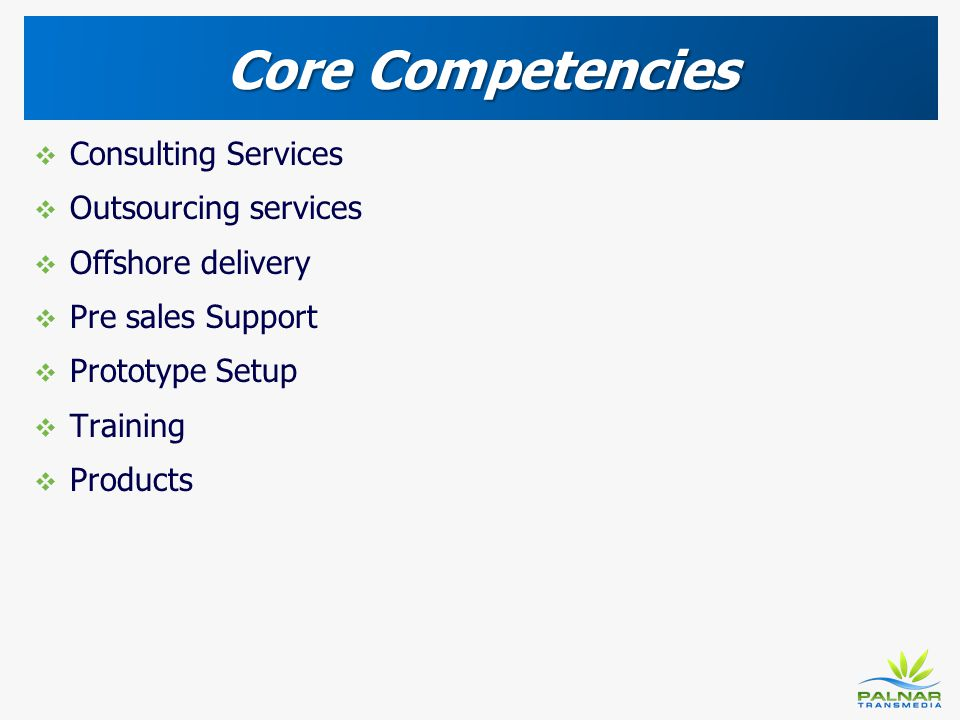 Core Competencies Consulting Services Outsourcing services