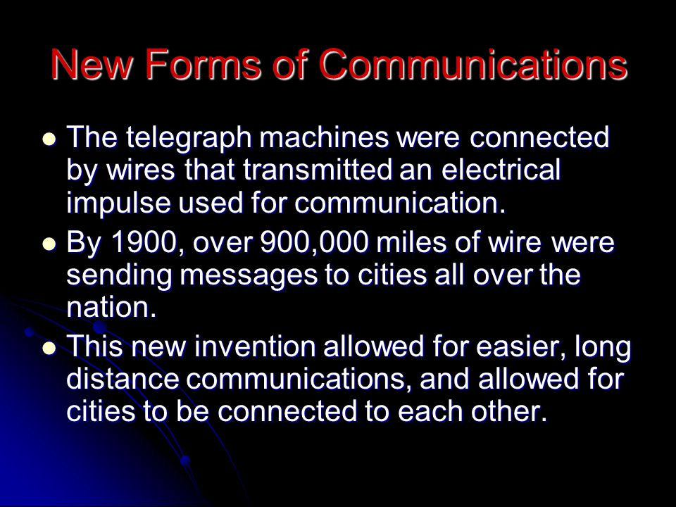 New Forms of Communications