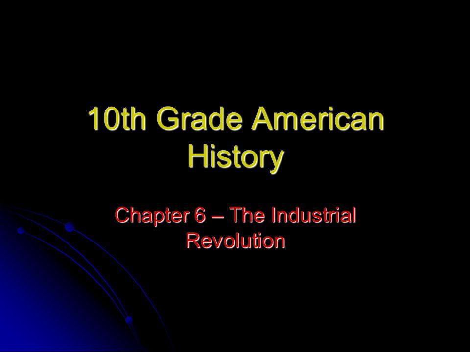 10th Grade American History