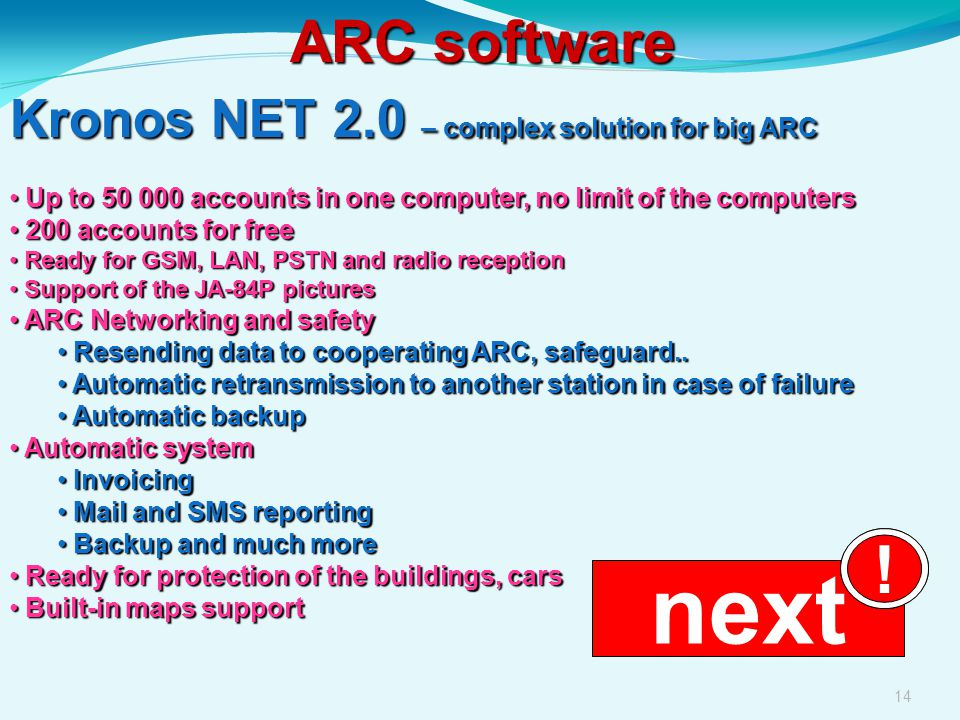 next ! ARC software Kronos NET 2.0 – complex solution for big ARC