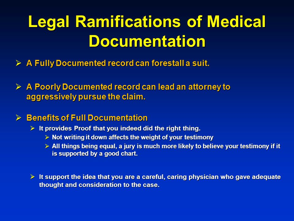 Legal Ramifications of Medical Documentation