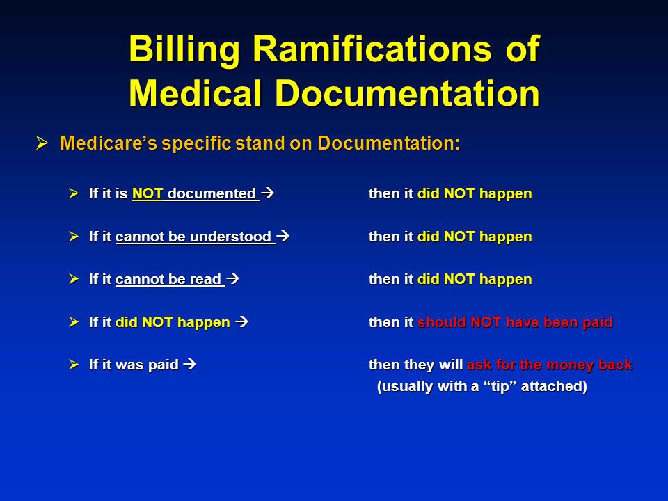 Billing Ramifications of Medical Documentation