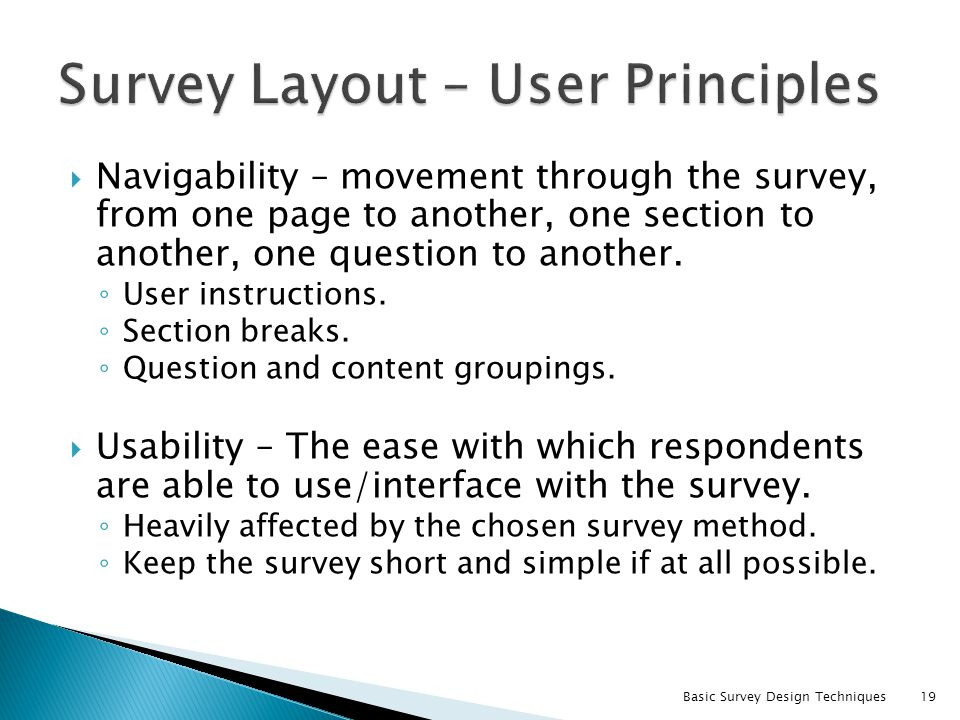 Survey Layout – User Principles