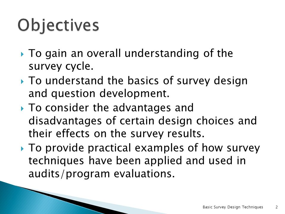 Objectives To gain an overall understanding of the survey cycle.