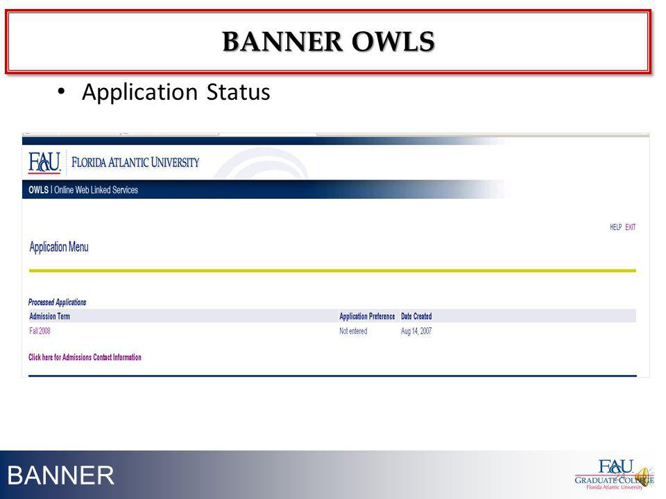 Banner owls Application Status BANNER