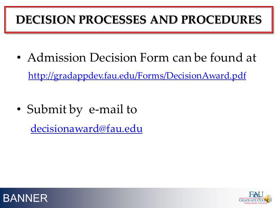 DECISION PROCESSES AND PROCEDURES