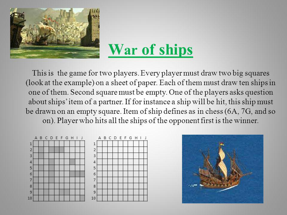 War of ships This is the game for two players
