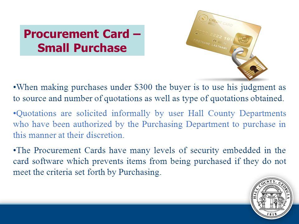 Procurement Card – Small Purchase