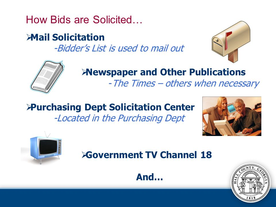 How Bids are Solicited…