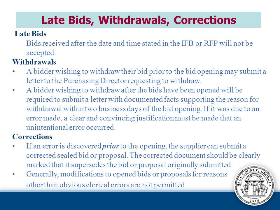 Late Bids, Withdrawals, Corrections